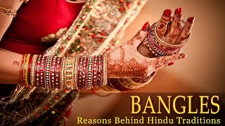 Bangles - Why do Indian Women Wear Bangles - Science Behind Indian Culture