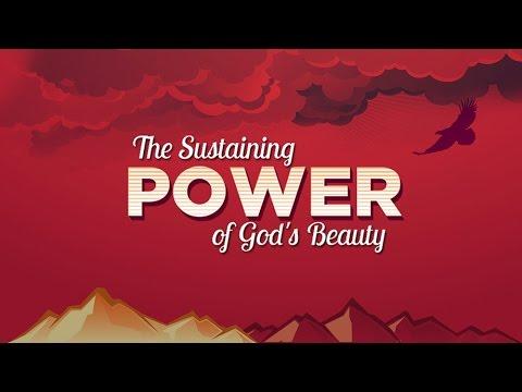 The Sustaining Power of God's Beauty - Stuart Greaves