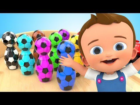 Learn Colors for Children with Bowling Game SoccerBalls Toys 3D Kids Toddler Learning Educational