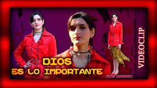 Canción: Dios es lo importante - Videoclip - Flos Mariae