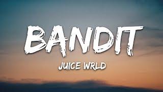 Juice WRLD - Bandit (Lyrics) ft. NBA YoungBoy