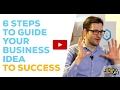 6 Steps To Turn Your Business Idea Into Success – WhatAVenture