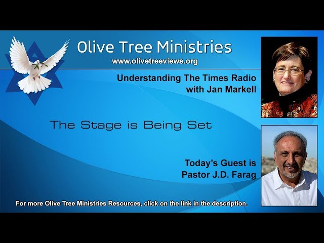 The Stage is Being Set – Pastor J.D. Farag