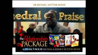 Secrets of An Irresistible Spouse -- Secrets of a Sustained Marriage - Bishop Michael Hutton-Wood