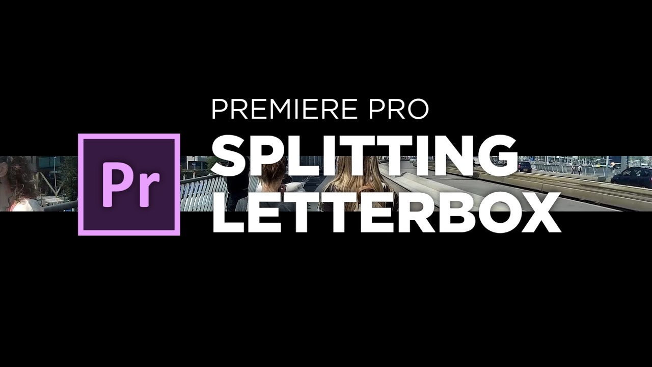 Splitting letterbox intro tutorial for adobe premiere pro by chung splitting letterbox intro tutorial for adobe premiere pro by chung dha spiritdancerdesigns