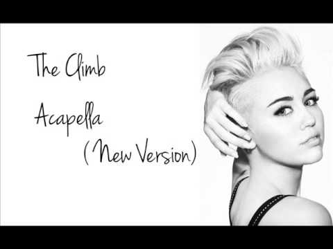 The Climb Acapella - Miley Cyrus (new version)