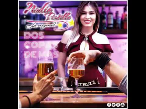 Nadia La Kchorra - Dos Copas De Mas (Cover) Letra