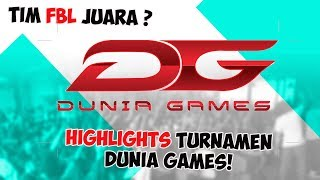 HIGHLIGHTS TURNAMEN DUNIA GAMES (TELKOMSEL)