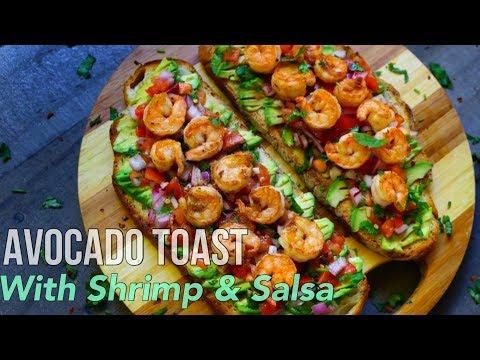 Avocado Toast With Shrimp & Salsa / WARNING So Delicious!!