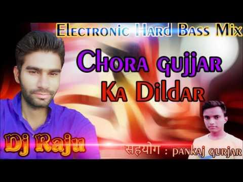 New Rajasthani Dhamaka मारवाड़ी dj सांग 2017 || Chora Gujjar Ka Dildar || Electronic HardBass Mix