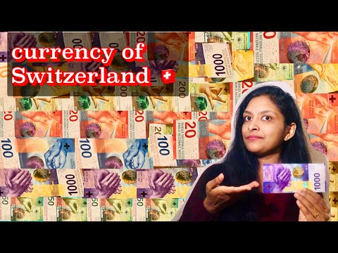 Currency of Switzerland    Swiss Franc   Design and Denomination of Banknotes(2021)