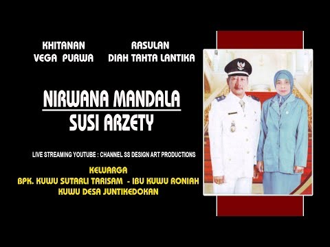 "LIVE!!! NIRWANA MANDALA ""Susi Arzety"" | Hajat Bpk. Kuwu Sutarli Juntikedokan | SIANG"