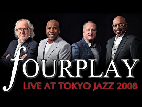 Fourplay - Live at Tokyo Jazz 2008