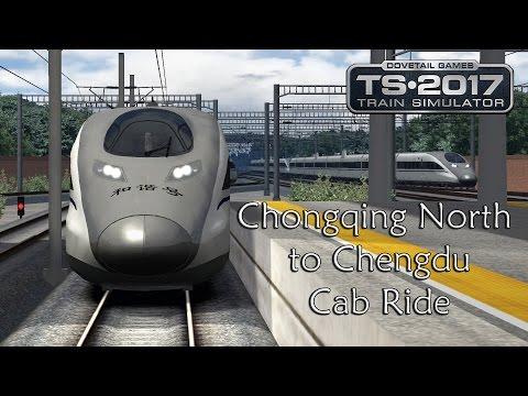 Train Simulator 2017: CRH 380A Chongqing North to Chengdu (SWCHSN) Cab Ride