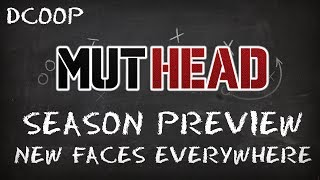 MUT 25 | Season Preview, New Faces Everywhere -- DCOOP