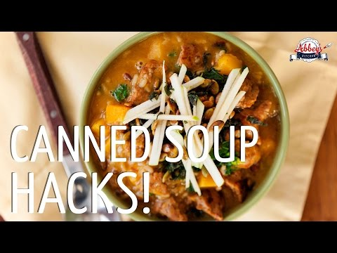 3 HEALTHY SOUP Recipes from CANNED SOUP | Canned Soup Hacks | Chili, Butternut Squash, Mushroom Soup
