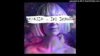 Dj P.I & Sia - Iko Iko (remix)
