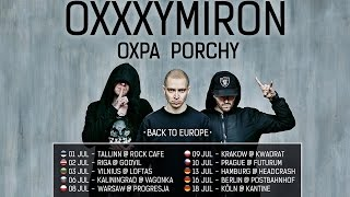 OXXXYMIRON - Back To Europe TOUR (July 2016)