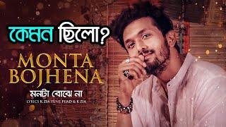 কেমন ছিলো Monta Bojhena | মনটা বোঝে না | Song Review | Arifin Shuvoo | Bangla New Song