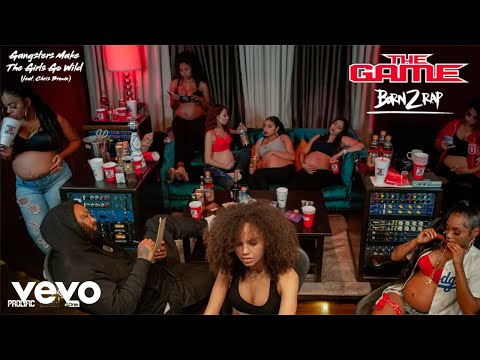 "The Game – ""Gangstas Make The Girls Go Wild"" ft. Chris Brown"