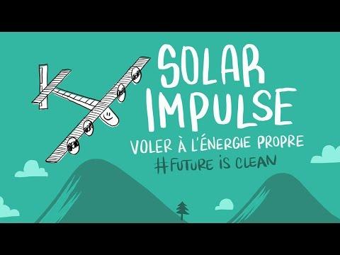 Solar Impulse - Voler à l'énergie propre