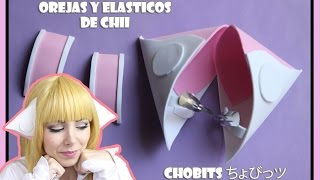 TUTORIAL OREJAS DE CHII | CHOBITS | ちょびっツ ❤  COSPLAY TUTORIAL