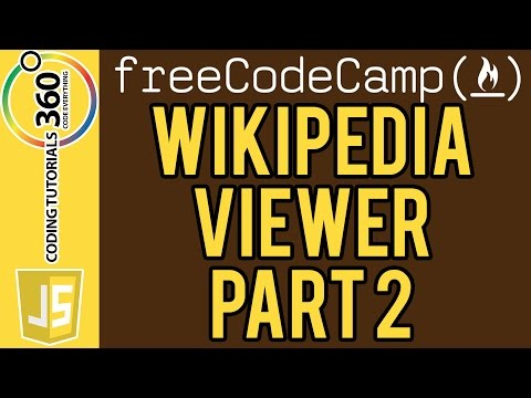 Build a Wikipedia Viewer Part 2: Free Code Camp