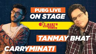 On Stage with @CarryMinati  & @Tanmay Bhat  |  PUBG Mobile LIVE