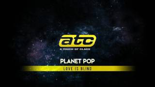 Watch ATC Love Is Blind video