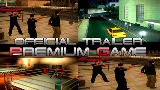 Premium Game Trailer [Gta San Andreas Multiplayer - SAMP]