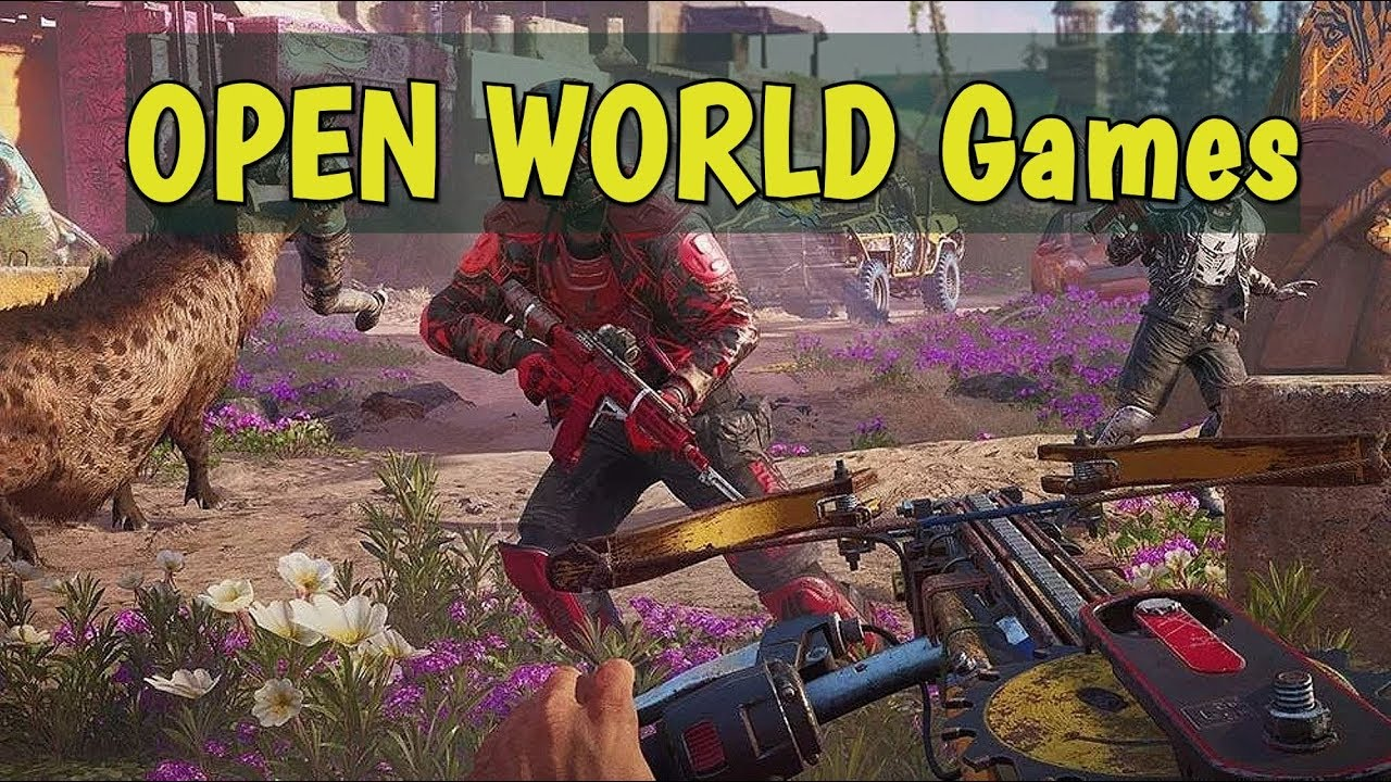Top 10 Open World Games 2019 2020 Most Anticipated