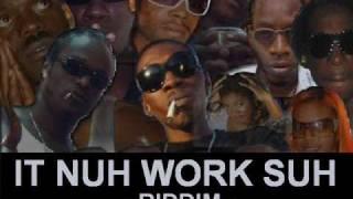(2009) It Nuh Work Suh Riddim - Various Artists - DJ_JaMzZ