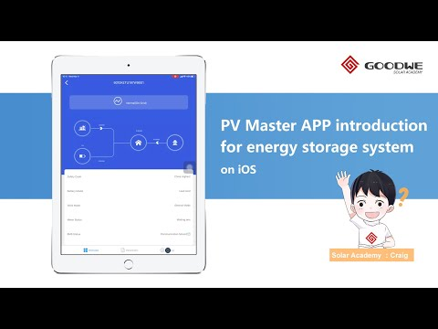 GoodWe PV Master APP Introduction For Energy Storage System