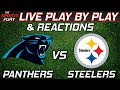 Panthers vs Steelers | Live Play-By-Play & Reactions