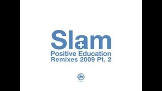 Slam - Positive Education (Fergie