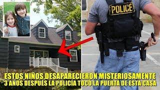 3 años después de que estos dos niños desaparecieran, la policía tocó la puerta de esta casa.