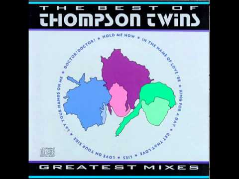 Lay Your Hands On Me (Extended Mix) ~ Thompson Twins