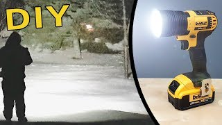 DIY : How to Make a Super Bright Flashlight - Dewalt 20V powered