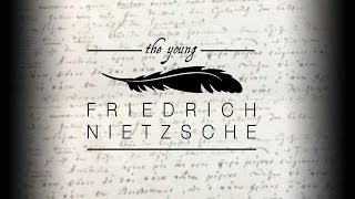 The Young Friedrich Nietzsche: Images, Memories, Stories, Texts