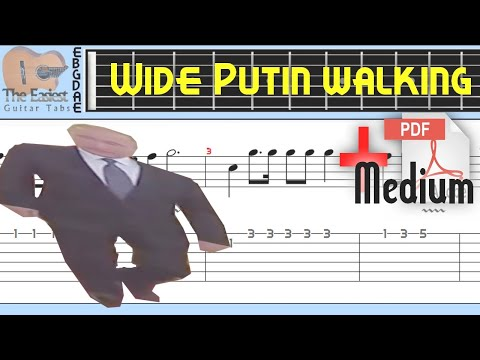 The Easiest Guitar Tabs: Wide Putin Walking Meme (Medium)