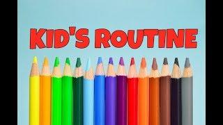 Kid'S Routine