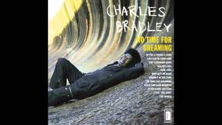 Charles Bradley & The Menahan Street Band - In You (I Found Love)