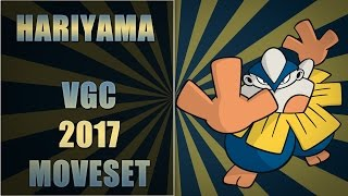 Hariyama - VGC 2017 Moveset | How to use HARIYAMA!