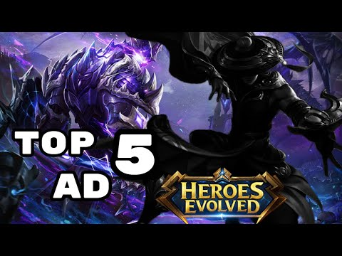 THE TOP 5 AD | Heroes Evolved