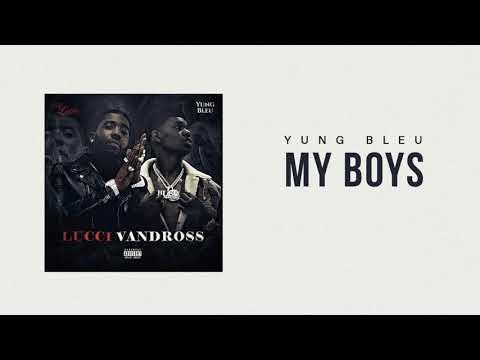"""Yung Bleu x YFN Lucci """"My Boys"""" (Official Audio)"""