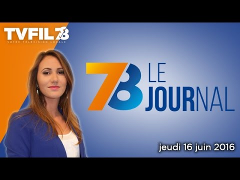 78-le-journal-edition-du-jeudi-16-juin-2016
