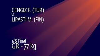 Gambar cover 1/8 GR - 77 kg: F. CENGIZ (TUR) v. M. LIPASTI (FIN)