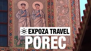 Porec (Croatia) Vacation Travel Video Guide(Travel video about destination Porec in Croatia. Poreć is picturesquely situated on a peninsula in the north of Croatia's Istrian coast. At first glance it appears to ..., 2015-11-29T00:00:00.000Z)
