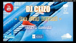 DJ Clizo - One Step Beyond [MAKVR REMAKE]