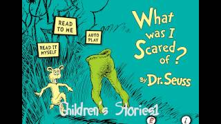 Childrens Stories - What Was I Scared Of?